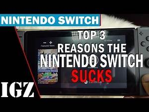 3 Reason Why Nintendo Switch Sucks!