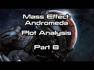 Mass Effect: Andromeda Plot Analysis Part 8