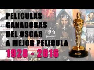Oscar mejor Película! Ganadores y Nominados (1928 - 2017)