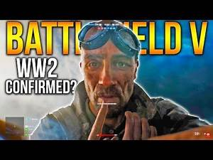 BATTLEFIELD V 2018 WW2 CONFIRMED? Battlefield V teaser trailer analysis