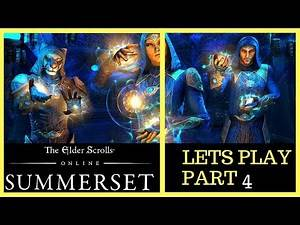 ESO: Summerset of Gameplay Walkthrough part 4