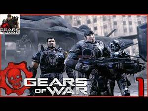 Gears of War - Campaign, GamePlay/Walkthrough [Part 1] | Xbox One/Xbox 360
