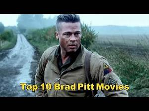 Top 10 Brad Pitt Movie Performances