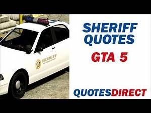 Sheriff Quotes | GTA 5