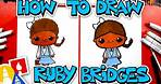 How To Draw Ruby Bridges