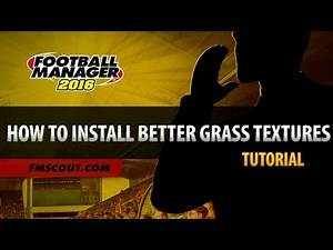 How To Download & Install Better Grass Textures - Football Manager 2016
