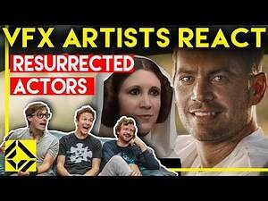 VFX Artists React to Resurrected Actors Bad & Great CGi