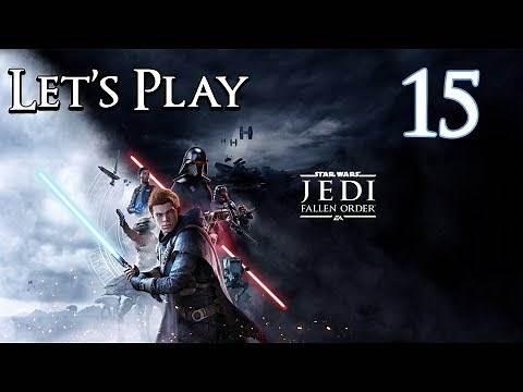 Star Wars Jedi: Fallen Order - Let's Play Part 15: Imperial Refinery