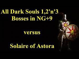 All Dark Souls Bosses in NG 9 VS Solaire of Astora