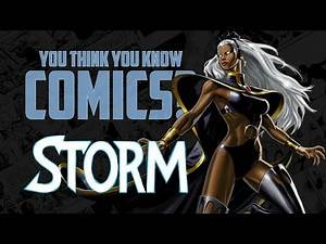 Storm - You Think You Know Comics?