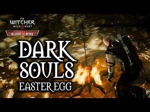 The Witcher 3: Blood and Wine - Dark Souls Easter Egg