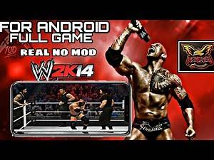 WWE 2k14 FULL GAME FOR ANDROID MUST WATCH