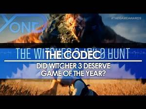 The Codec - Did Witcher 3 Deserve Game of the Year? What About MGSV: TPP or Fallout 4?