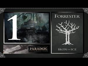 Crusader Kings 2, Game of Thrones: Forresters of Ironrath #1 - Intro