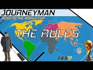 Fifa 17 - Journeyman - Road to the World Cup - Setup