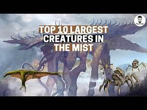 Top 10 Largest Creatures in Stephen King's The Mist
