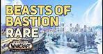 Beasts of Bastion WoW Rare
