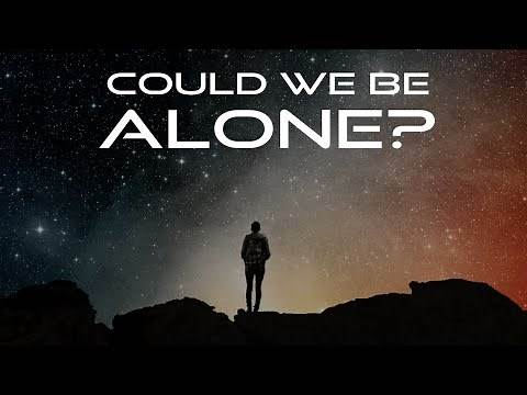 Why we might be alone in the Universe
