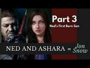 Game of Thrones/ASOIAF Theories | N A=J | Part 3 | Ned's First Born Son