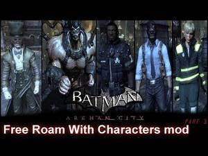 Batman: Arkham City - [FREE ROAM] Playable Characters |Part 3