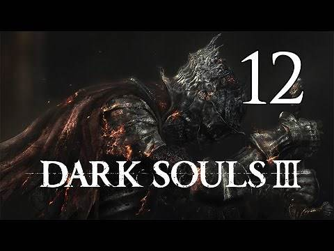 Dark Souls 3 - Let's Play Part 12: Road of Sacrifices