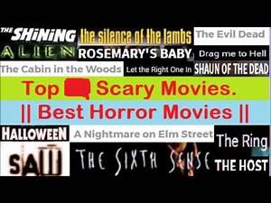 Best Horror Movies of All Time || Scariest Movies Ever Made