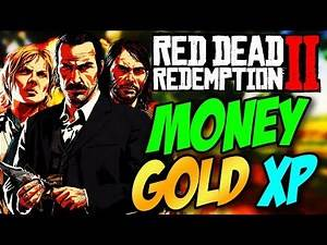 Best Way To Get Money, Gold And Level Up Fast In RDR2 Online - Red Dead Online Money, Gold & XP