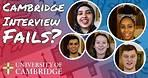Cambridge Interview Fails? #GoingToCambridge