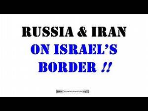Russia and Iran on Israel's border - What does this mean?