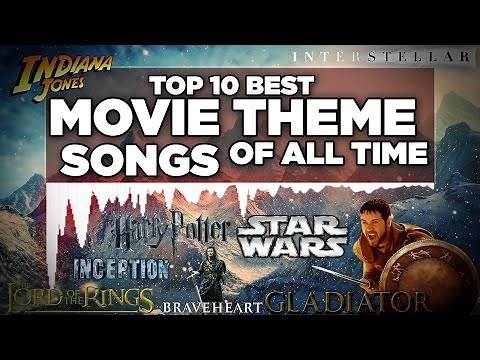 Top 10 Best Movie Theme Songs of All Time