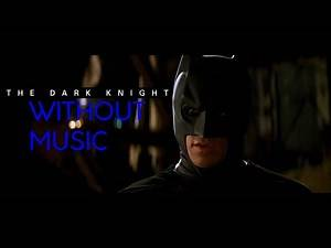 The Dark Knight Without Music (Ending Scene)