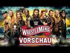 WWE Wrestlemania 36 VORSCHAU / PREVIEW