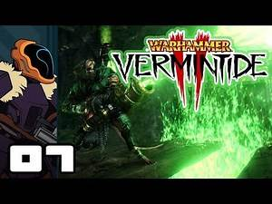 Let's Play Warhammer: Vermintide 2 - PC Gameplay Part 7 - A World Full Of Jerks