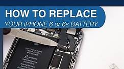 How to Replace iPhone 6 or 6s Battery