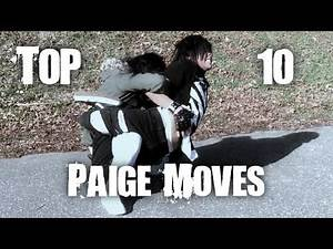 WWE TOP 10: PAIGE MOVES!!!「2017」