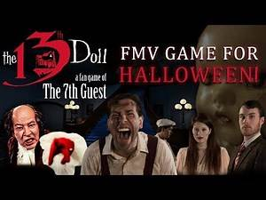 The 13th Doll FMV Game Coming for Halloween!