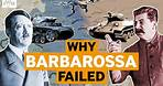 Operation Barbarossa: Hitler's failed invasion of Russia