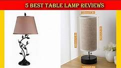 5 Best Table Lamp in 2019
