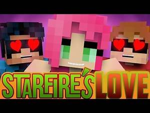Teen Titans: Starfire's Love! (Minecraft Roleplay) Nightwing Plays Minecraft