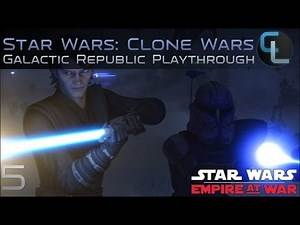Mistakes Were Made - Star Wars: The Clone Wars (Empire at War Mod) - Ep 5
