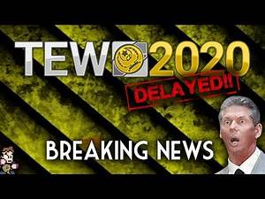 BREAKING NEWS - TEW 2020 Delayed | TEW 2020 (Total Extreme Wrestling)