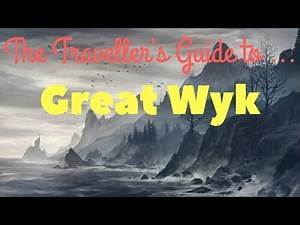 The Traveller's Guide to Great Wyk