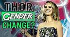 Jane Foster Thor Is The Next Thor Movie