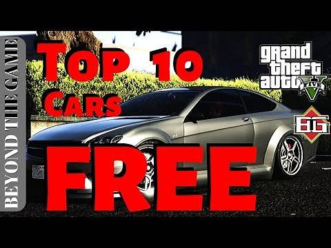 TOP 10 Best Free Cars in GTA 5 Online : UPDATE 2020