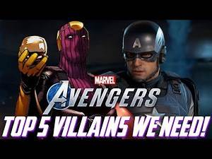 The Avengers Project: TOP 5 VILLAINS We Need in Marvel's Avengers!!!