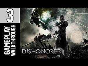 Dishonored Walkthrough - Part 3 Assassins Mask Let's Play XBOX PS3 PC Gameplay