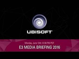 Ubisoft E3 2016 - Press Conference Livestream