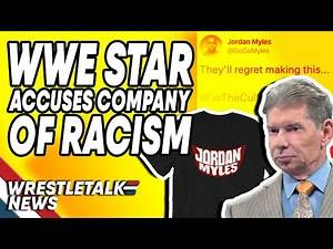 WWE Star Accuses Company Of Racism, Broken Matt Hardy TEASES AEW MOVE?!   WrestleTalk News 2019