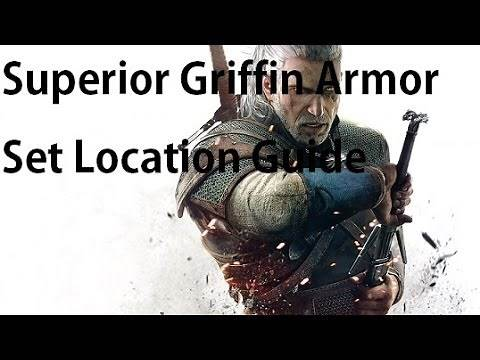 The Witcher 3 - Superior Griffin Armor & Weapon Upgrade Diagrams Locations
