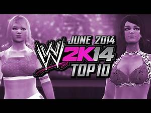 WWE 2K14: Top 10 Divas (June 2014)
